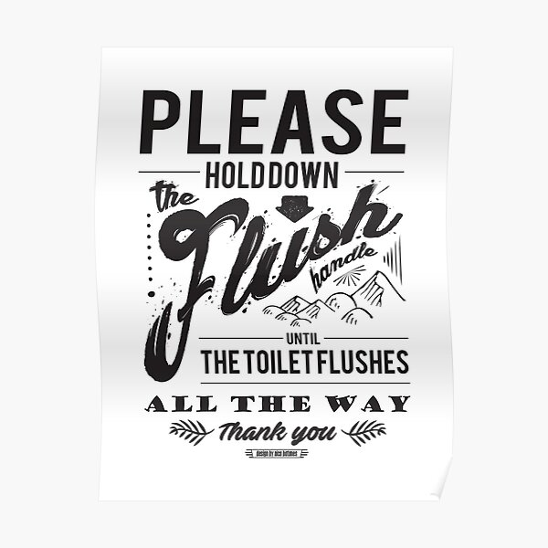 """""""Hold The Flush Handle"""" Sign Poster"""