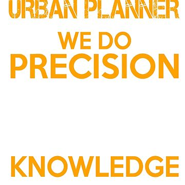URBAN PLANNER QUESTIONABLE KNOWLEDGE by davirosa