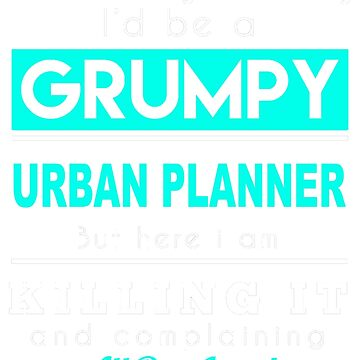 URBAN PLANNER GRUMPY by davirosa