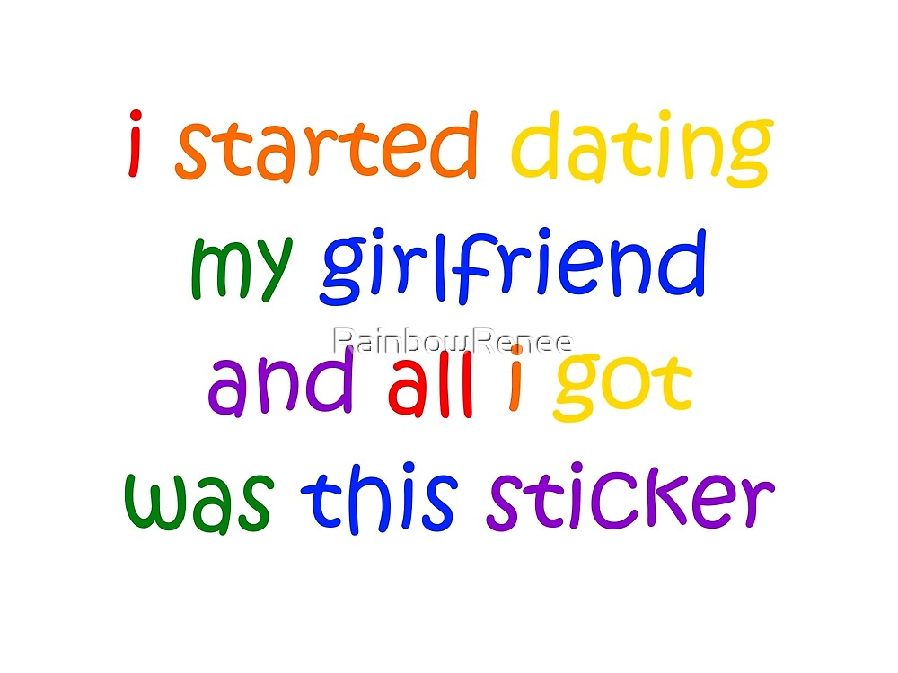 All I Got Was This Sticker by RainbowRenee