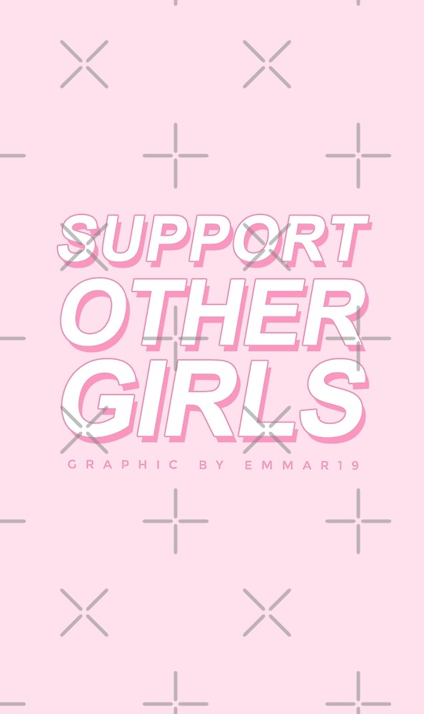 Support Other Girls · Pink by emmar19