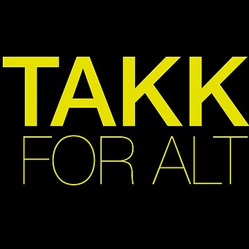 Takk For Alt by coinho