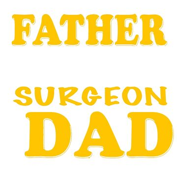 SURGEON FATHER by morrees