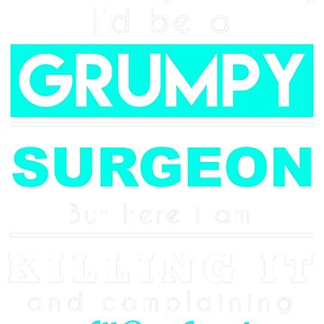 SURGEON GRUMPY by morrees