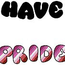 Have Pride - Lesbian by Sam Will