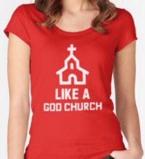 Like a God Church T-Shirt Women's Fitted Scoop T-Shirt