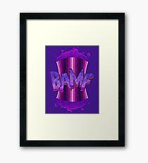 BAMF! Framed Print