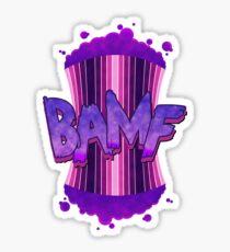BAMF! Sticker