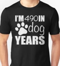 70th Birthday Dog Years Unisex T-Shirt