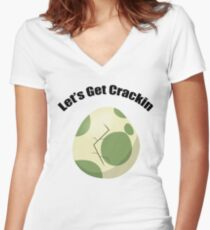 Let's Get Crackin Women's Fitted V-Neck T-Shirt