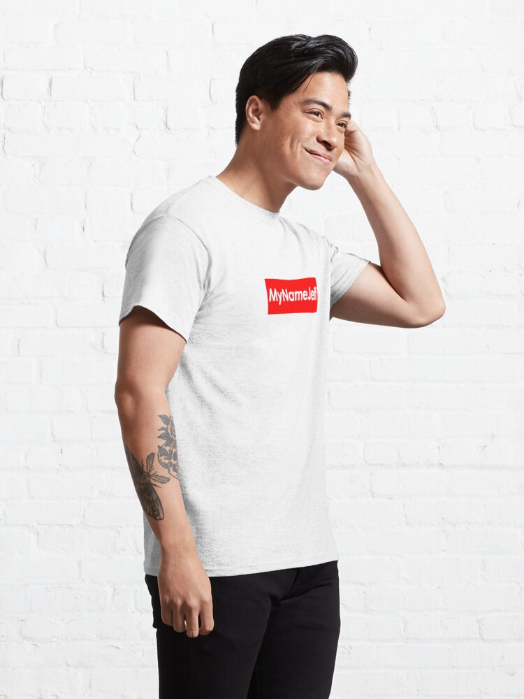 Alternate view of My Name Jeff Hypebeast Classic T-Shirt