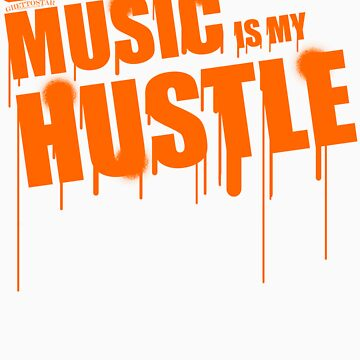 ghettostar music hustle ORANGE by ghettostar