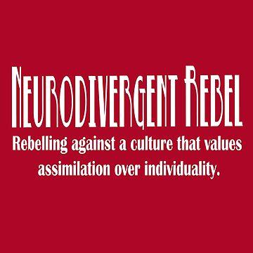Neurodivergent Rebel - Red by NeuroRebel