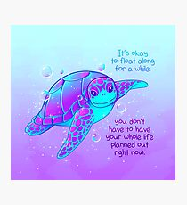 """""""It's okay to float along"""" Colorful Sea Turtle Photographic Print"""