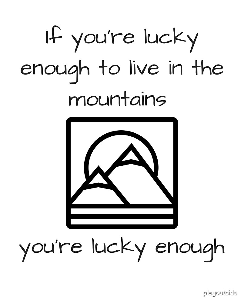 If you're lucky enough by playoutside