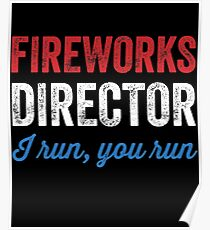 Fireworks director I run you run Poster