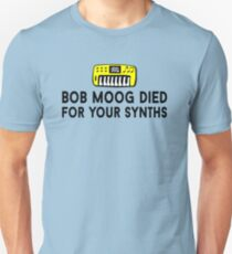 Boob Moog Died For Your Synths Unisex T-Shirt