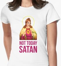 Bianca Del Rio Not Today Satan - Rupaul's Drag Race Women's Fitted T-Shirt
