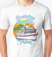 Cruising Together 30 Year Celebration Cruise T Shirt Tshirt Unisex T-Shirt