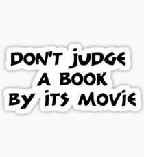Don't Judge a Book by its Movie Sticker