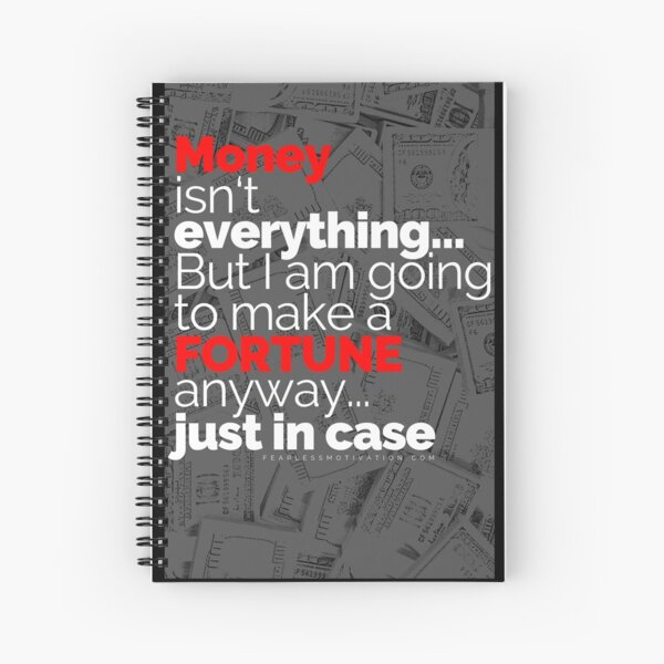 Money Isn't Everything... (Accessories) Spiral Notebook