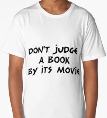 Don't Judge a Book by its Movie Long T-Shirt