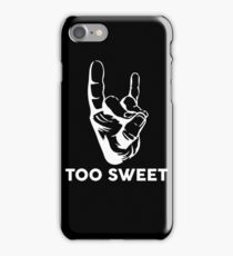 Too Sweet iPhone Case/Skin