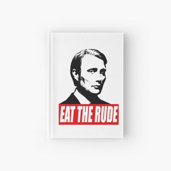 EAT THE RUDE - Hannibal Hardcover Journal