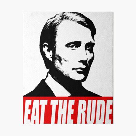 MANGER LA RUDE - Hannibal Impression rigide