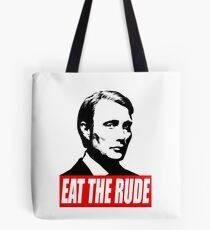 EAT THE RUDE - Hannibal Tote Bag