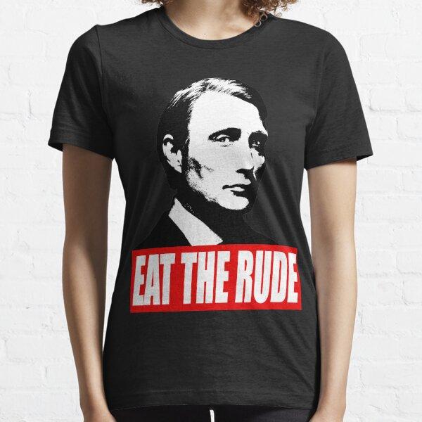 EAT THE RUDE - Hannibal [Dark Background] Essential T-Shirt