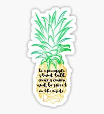 Be a Pineapple Quote Sticker