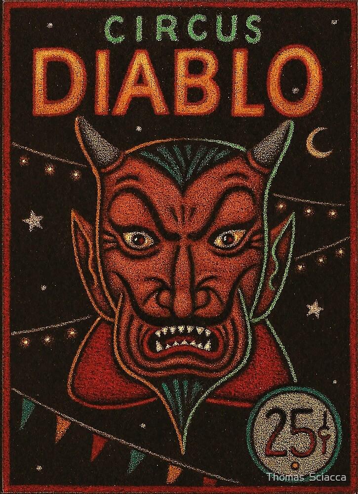 Circus Diablo by Thomas  Sciacca