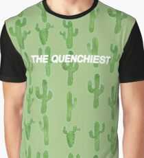 The Quenchiest Graphic T-Shirt