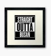 Straight Outta Busan Framed Print