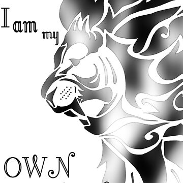 I am my Own Strength - Motivational by CassieGannon