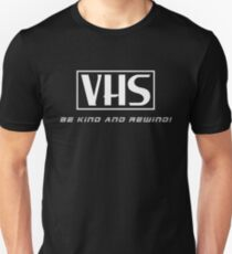 Be Kind and Rewind! T-Shirt