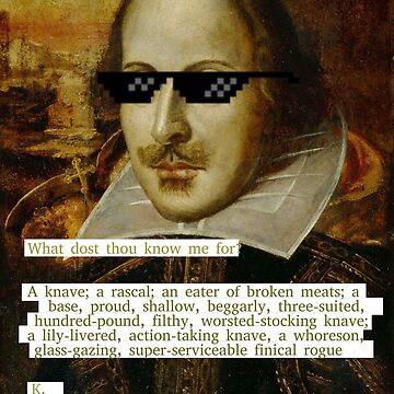 Don't Mess With Shakespeare  by LemonButtGrab