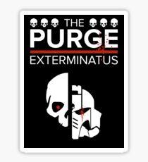 Exterminatus - Warhammer 40k and The Purge Mashup Sticker