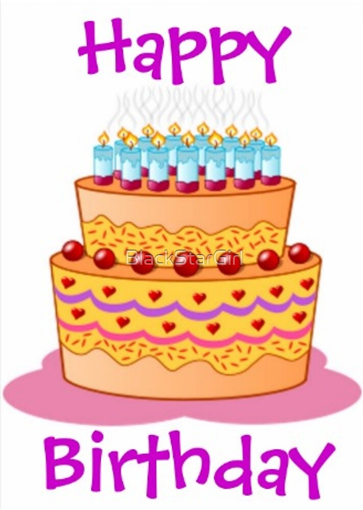 Happy Birthday Big Birthday Cake by BlackStarGirl