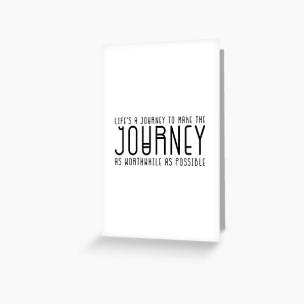 Life's a Journey Greeting Card