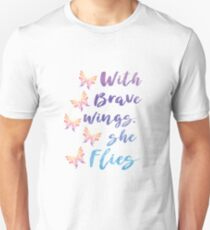 With Brave Wings Unisex T-Shirt