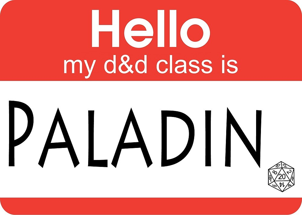 my class is PALADIN by Teayl