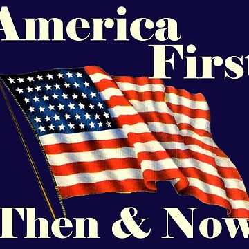 Vintage Looking America First Then & Now with 48 Star Flag by Drewaw
