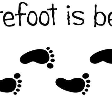 Barefoot Is Best by procrest