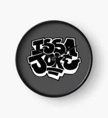 Issa Joke Clock