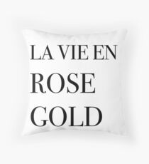 La vie en rose gold Throw Pillow