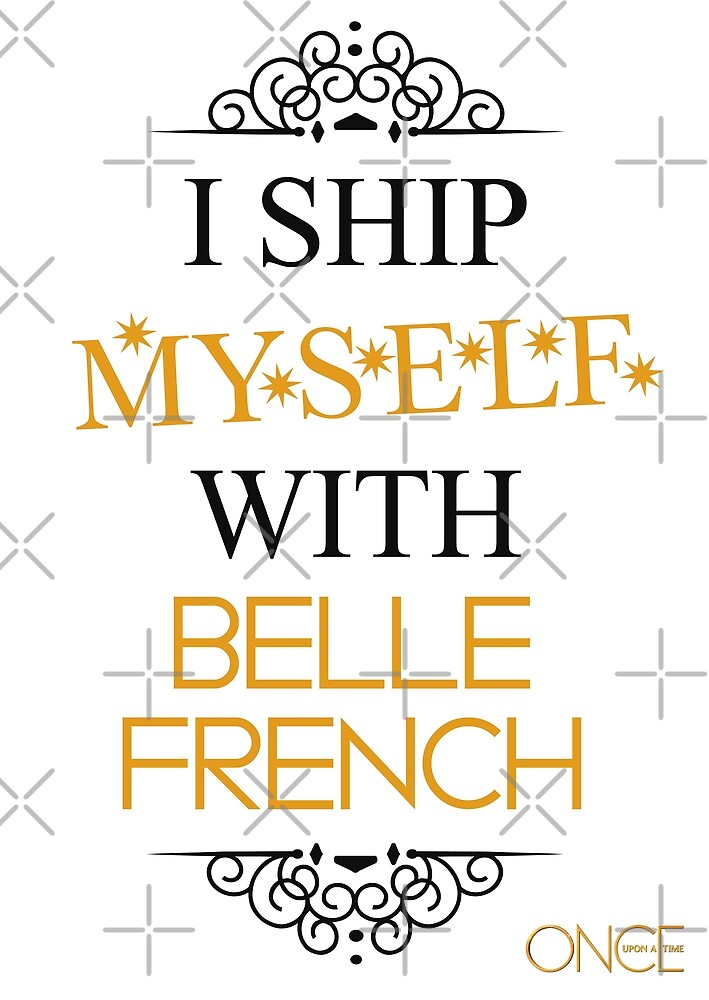 I ship myself with Belle French by AllieConfyArt