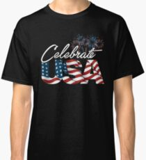 Funny Celebrate USA Patriotic Independence Day T Shirt Classic T-Shirt