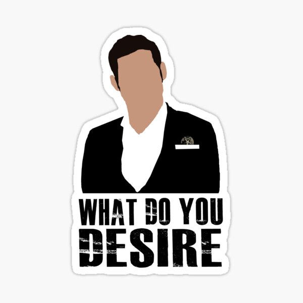 Lucifer -What do you disire Sticker